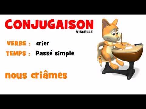 Conjugaison Crier Passe Simple Youtube