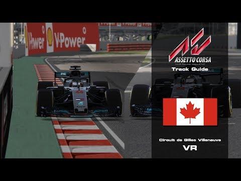 Assetto Corsa - F1 2018 Track Guides - Round 07: Canadian Grand Prix