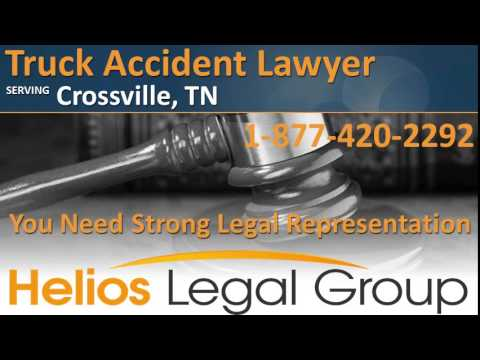 Crossville Truck Accident Lawyer & Attorney - Tennessee