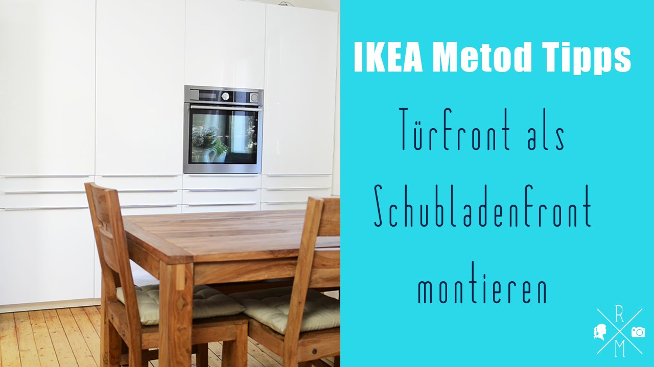 ikea method aufbautipps t r als schubladenfront youtube. Black Bedroom Furniture Sets. Home Design Ideas