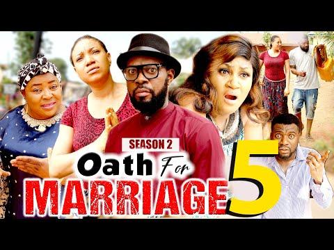 OATH FOR MARRIAGE SEASON 5 (New Hit Movie) - 2021 Latest Nigerian Nollywood Movie Full HD
