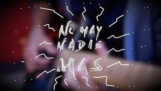 No Hay Nadie Mas | Walter Avaca | S...