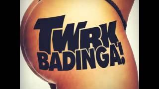 TWRK BaDiNgA