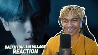 BAEKHYUN 백현 'UN Village' MV - REACTION