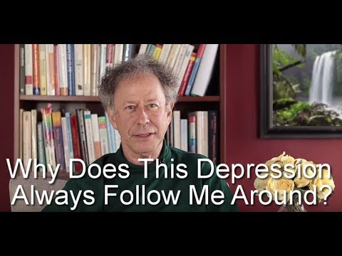 why-does-this-depression-always-follow-me-around?