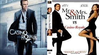Mr & Mrs Smith vs Casino Royale
