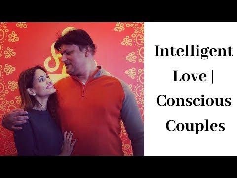 Using Intelligent Love to Awaken Conscious Couples