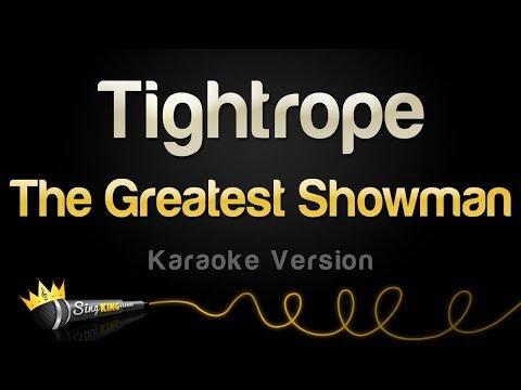 The Greatest Showman - Tightrope (Karaoke Version)