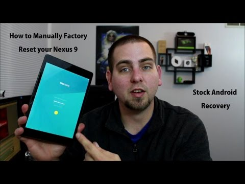 How to manually Factory Reset Your Nexus 9 in Stock Android Recovery