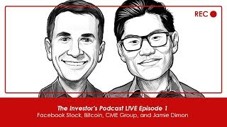 TIP LIVE 01: Facebook Stock, Bitcoin, CME Group, and Jamie Dimon