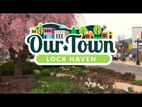 Our Town: Lock Haven 2018