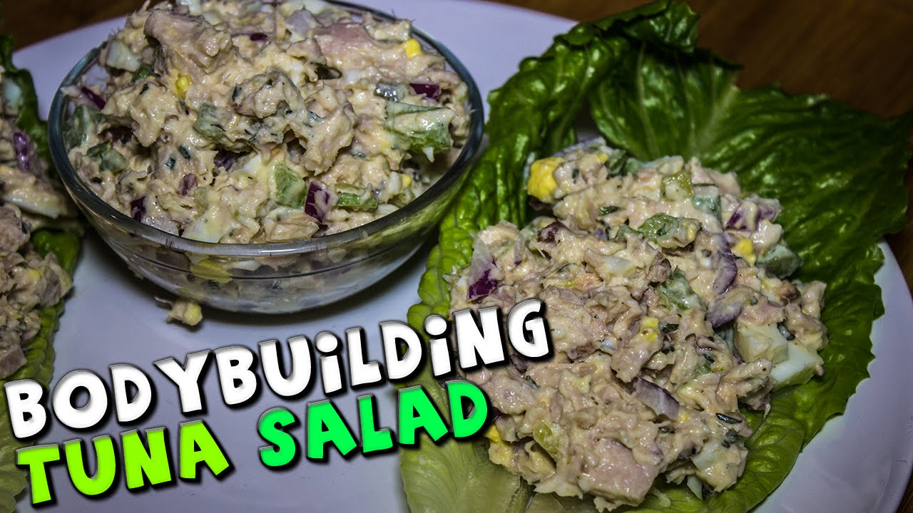 Bodybuilding Tuna Salad Recipe Healthy Youtube