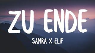 Samra x Elif - Zu Ende (Lyrics | Text)