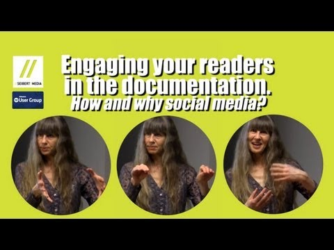 "Sarah Maddox ""Engaging your readers in the documentation. How and why social media?"""