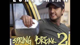 Wild Weekend- Luke Bryan (Spring Break 2 EP)