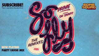 DJ Prime - So Fly feat. Oh Snap!! (Remix Pack Preview)