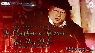 Ho Chashme Karam Sab Par | Nusrat Fateh Ali Khan | complete full version | OSA Worldwide