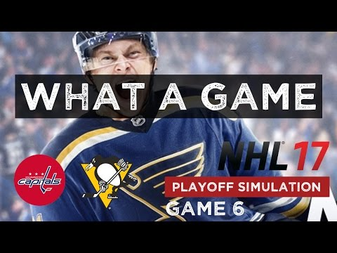 WHAT A GAME | NHL 17 PS4 Playoff Simulation - Washington Capitals @ Pittsburgh Penguins - Game 6