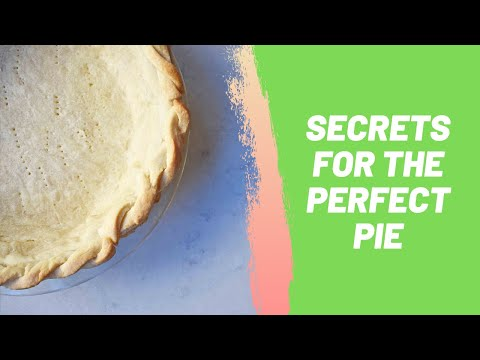 Secrets For The Perfect Pie