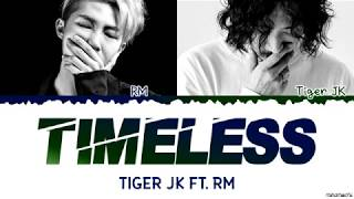 Drunken Tiger ft. BTS RM - 'Timeless' Lyrics [Color Coded Han_Rom_Eng]