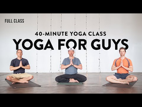 YOGA for GUYS - All Levels Yoga Class for Men