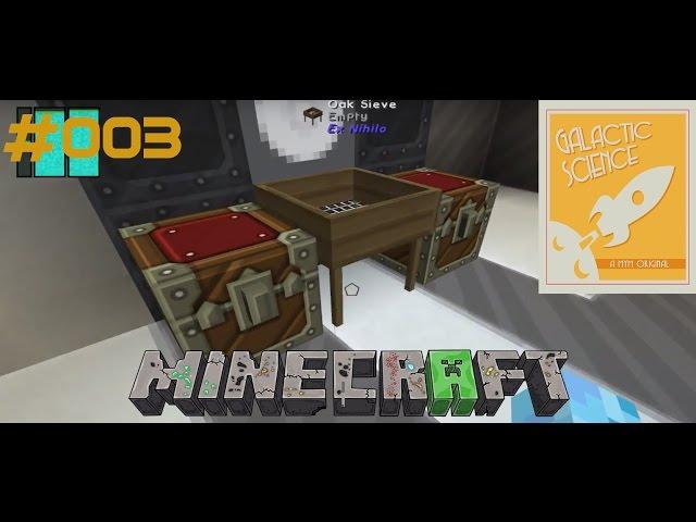 Let's Play Minecraft Galactic Science   Das Sieb, und weitere Probleme   Folge #003