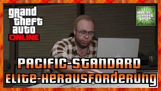GTA 5 Online ELITE HERAUSFORDERUNG DES PACIFIC-STANDARD | Video aus dem LIVESTREAM HD