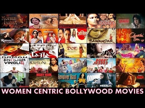 25 Women Centric Bollywood Movies : Female Oriented Hindi Films List