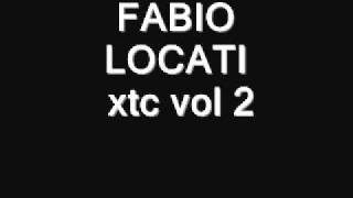 FABIO LOCATI   xtc vol 2