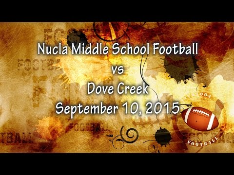 Nucla Middle School Football vs Dove Creek - 9-10-15