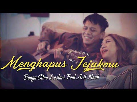 Bunga Citra Lestari Feat Aril Noah   Menghapus Jejakmu