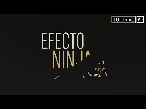Efecto Ninja (Efecto de Texto) - Tutorial After Effects [Español]