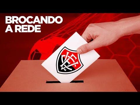 ELEIÇÕES DO VITÓRIA 2017 - BROCANDO A REDE