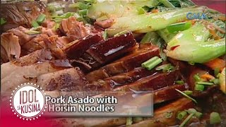 Idol sa Kusina recipe: Pork Asado with Hoisin Noodles