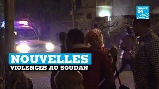 De nouvelles violences au Soudan