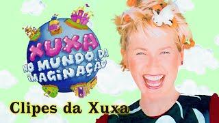 Xuxa No Mundo da Imaginação • Clipes da Xuxa  DVD COMPLETO