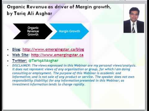 Organic Revenue as driver of Margin growth by Tariq Ali Asghar