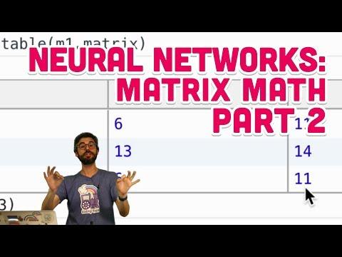 10.7: Neural Networks: Matrix Math Part 2 - The Nature of Code