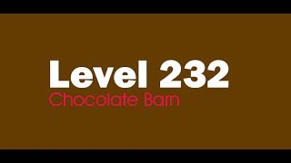 Candy Crush Saga level 232  Help,Tips,Tricks and Cheats