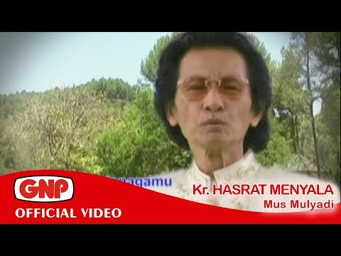 Kr Hasrat Menyala - Mus Mulyadi (keroncong asli)