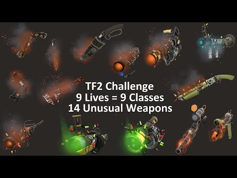 The Worst Possible Start! TF2: 9 Lives Unusual Weapons Challenge