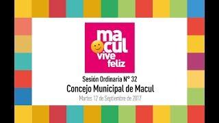 Concejo Municipal de Macul N° 32 / 12-09-2017