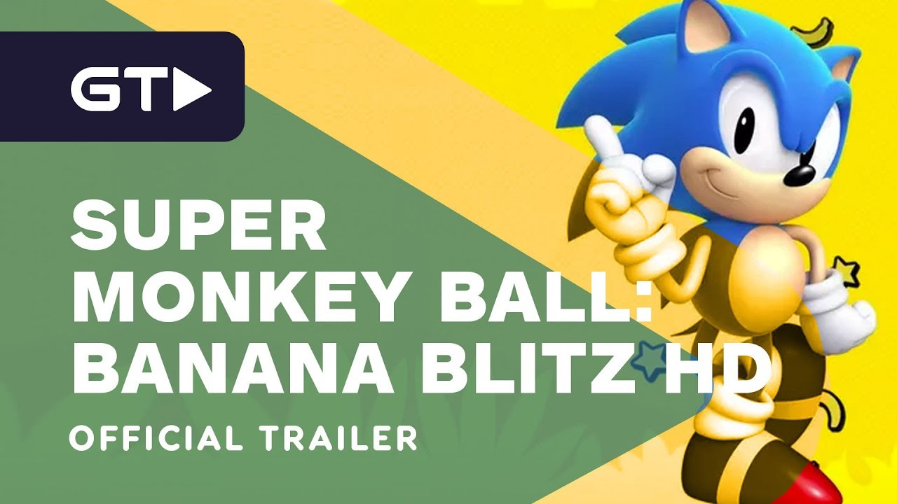 Επίσημο trailer του Sonic από το Super Monkey Ball: Banana Blitz HD
