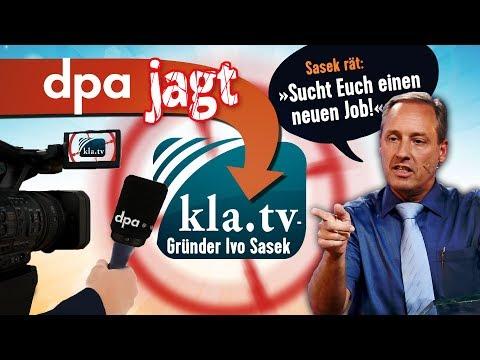 dpa jagt Kla.TV-Gründer Ivo Sasek - Sasek rät: »Sucht Euch einen neuen Job!« | 08.08.18 | www.kla.tv