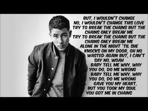 Nick Jonas - Chains (Lyric Video)