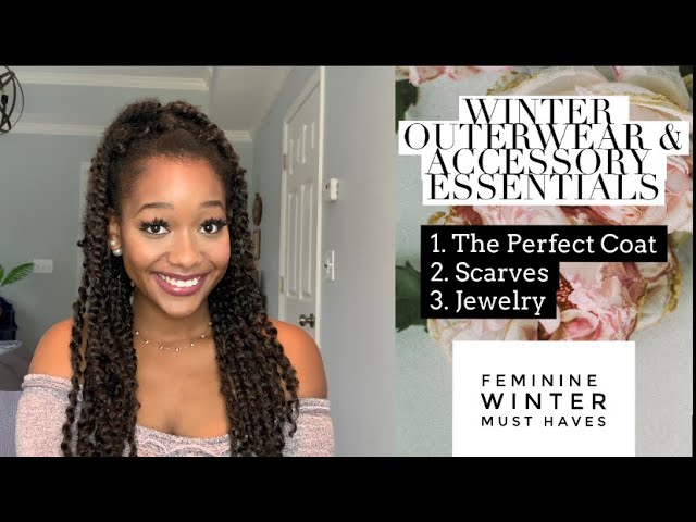 Classy & Feminine Winter Outerwear & Accessories! | Tips, Coats, Scarves & MORE| Ebony Nikita