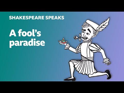 A fool's paradise - Shakespeare Speaks