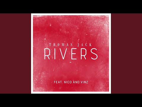 Rivers (feat. Nico & Vinz)