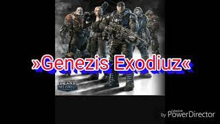 ...»Genezis Exodiuz«... Gears of war 4