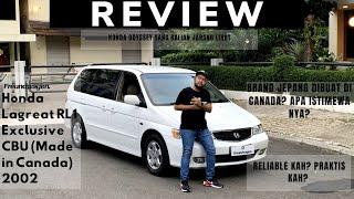 Freundwagen's Honda LaGreat Exclusive (RL1) CBU Canada (VERY RARE) 2002 Review (Indonesia)